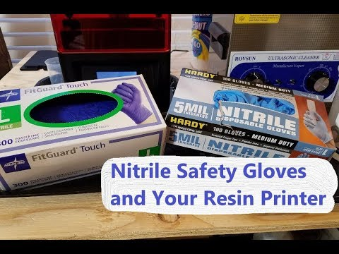 Nitrile Glove Safety and Your Resin Printer
