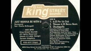 Bassmental feat Charles McDougald - Just Wanna Be With U (6:23 Per Lb Club) - King Street Sounds