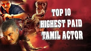 Top 10 Highest Paid Tamil Actor List 2016