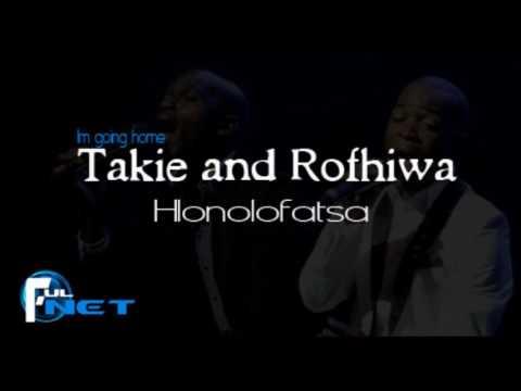 Takie and Rofhiwa - Hlonolofatsa