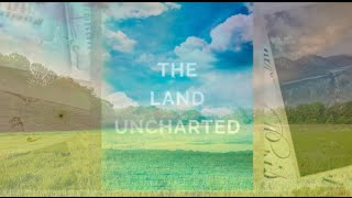 The Land Uncharted Book Trailed