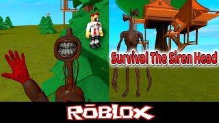Survival The Siren Head The Killer By Galaxy Productionz [Roblox]