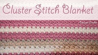 Really Easy Crochet Cluster Blanket