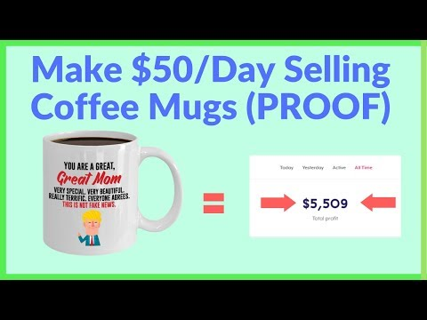 How To Make $50/Day Selling Coffee Mugs (LIVE SALES)