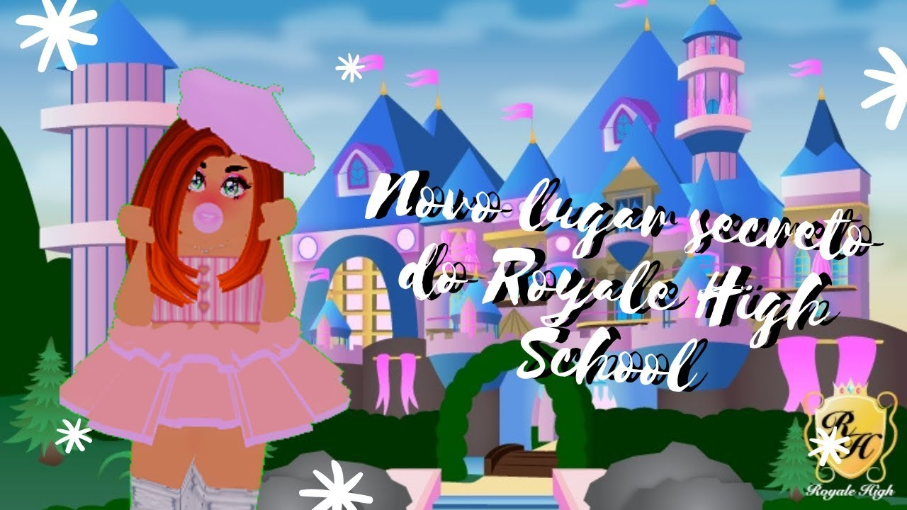 NOVO LUGAR SECRETO NO ROYALE HIGH SCHOOL // NEW SECRET PLACE IN ROYALE HIGH  SCHOOL 2019