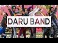 Bhangra Empire - Daru Band Freestyle