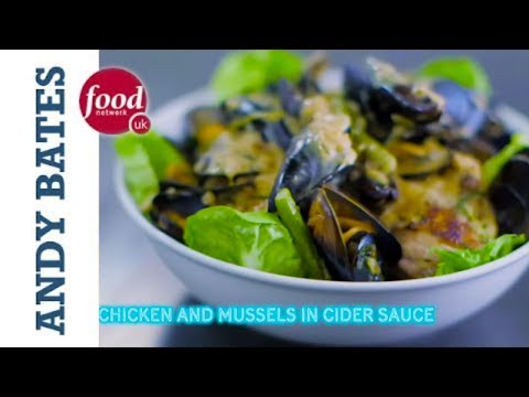 Chicken and Mussels in Cider Sauce - Andy Bates