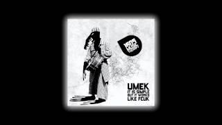 Umek - It Is Simple But It Works Like Fcuk (Original Mix)