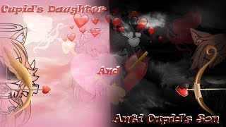 Download lagu Cupid's Daughter and Anti Cupid's Son - GLMM  - Valentines day Special -