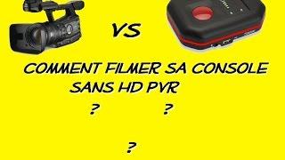 [TUTO] Comment filmer son écran de PS3, XBOX ou WII sans HD PVR