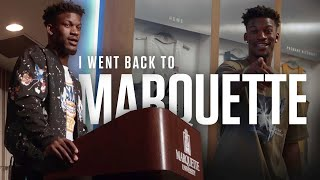I went back to Marquette | Jimmy Butler.
