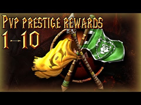 PVP Prestige 1-10 Rewards│World of Warcraft Legion