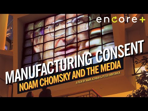 Manufacturing Consent: Noam Chomsky and the Media - Feature Film