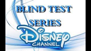 BLIND TEST SÉRIES DISNEY CHANNEL  (25 EXTRAITS) - AVEC RÉPONSES