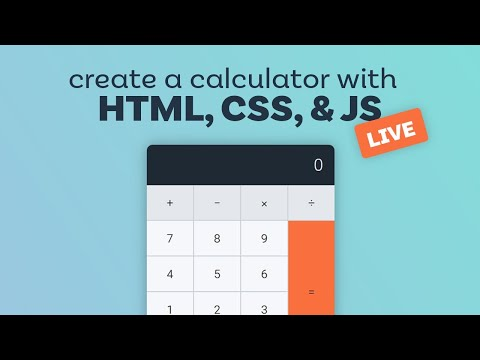 Create A Calculator With HTML, CSS, And Vanilla JavaScript | The HTML & CSS