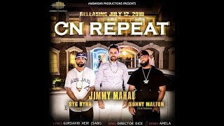 BRAND NEW OnRepeat (Teaser) Jimmy Mahal    BYG Byard    Sunny malton    song 2018