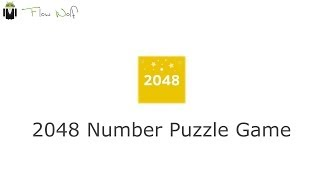 2048 Number Puzzle Game - Official Video