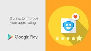 10 ways to improve your app's rating