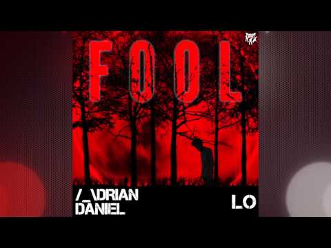 Adrian Daniel - Fool (Acropolis Sound Remix)