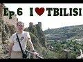 Ep.006 I Love Tbilisi