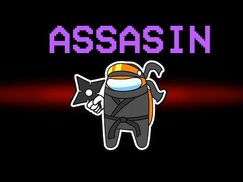 among us NEW ASSASSIN ROLE (mods)