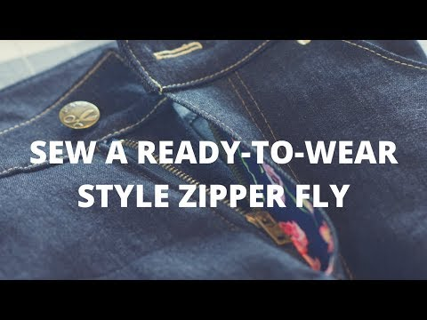 How to Sew a Simple Ready to Wear Jean Zipper Fly