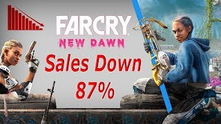 Far Cry: New Dawn TANKS! Sales DOWN 87%  What Happened?