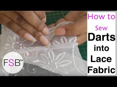 Sewing Darts into Lace Fabric