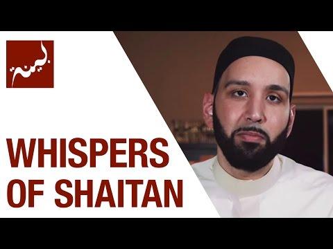 Whispers of Shaitan (People of Quran) - Omar Suleiman - Ep. 8/30