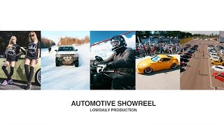 Automotive Showreel 2015 | Lowdaily.pro