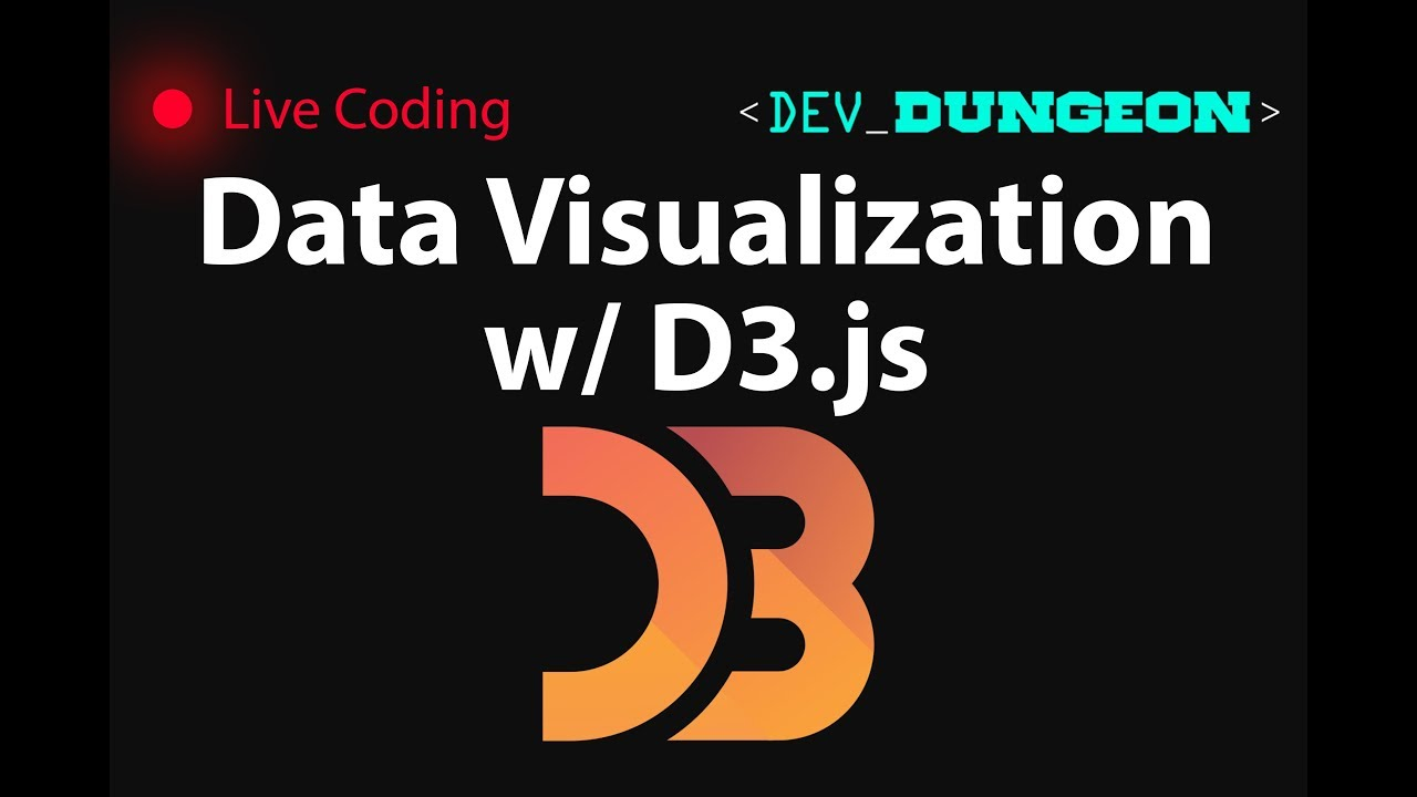 Live Coding: Data Visualization with D3 js | DevDungeon