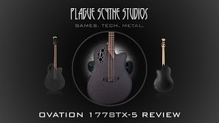 Ovation 1778TX-5 Review - THE Acoustic for Metal?!