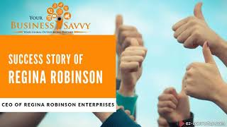 Success Story of Regina Robinson, CEO of Regina Robinson Enterprises