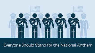 Everyone Should Stand for the National Anthem