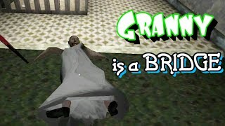 Using Granny As Bridge In Granny Chapter Two