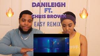 DaniLeigh - Easy (Remix) ft. Chris Brown | Reaction