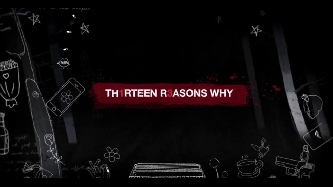 13 Reasons Why Intro Youtube