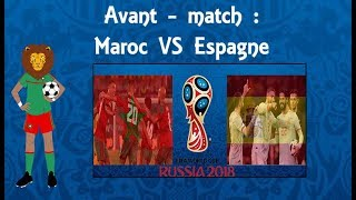 Analyse d'avant - match: Maroc vs Espagne