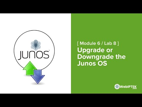 42# Upgrade Or Downgrade The Junos OS