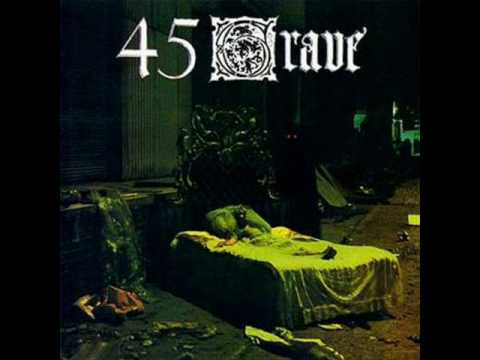 45 Grave - Party time (with lyrics)