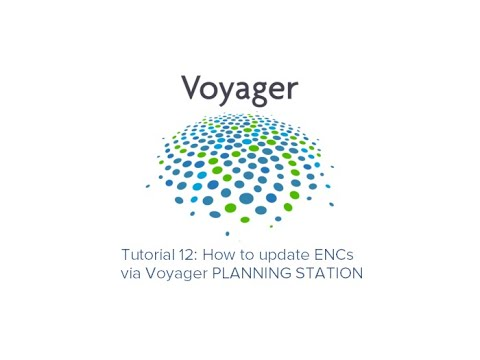 Tutorial 12 - How to update ENCs via Voyager PLANNING STATION thumbnail