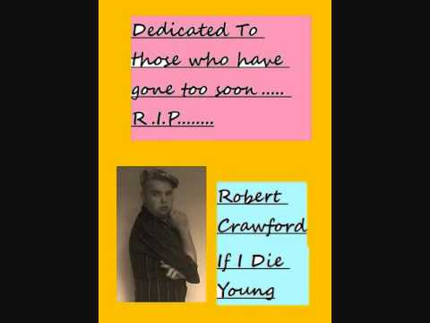 Robert Crawford If I Die Young