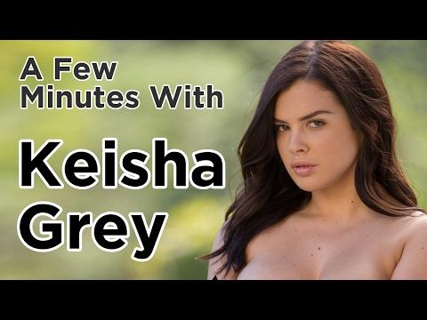 A Few Minutes with Keisha Grey