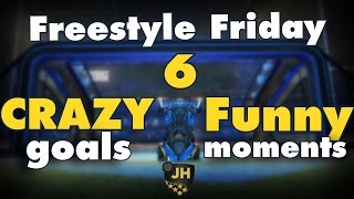 Rocket League | Freestyle Friday 6 | CRAZY Goals & Funny Moments!