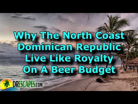 Budget Friendly Dominican Republic For Ideal Caribbean Retirement