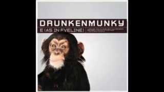 Drunkenmunky -  (E As In Eveline) -  Club Mix