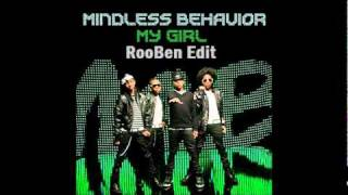 Mindless Behavior - My Girl (RooBen Edit) + Download !*!*!