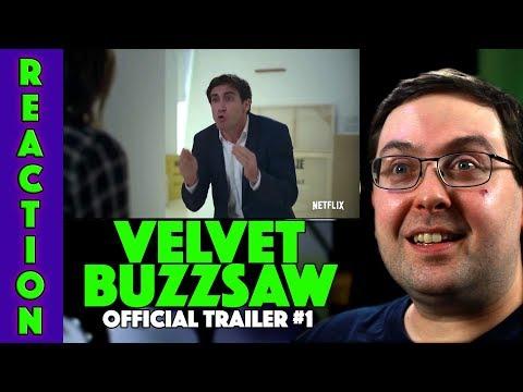 REACTION! Velvet Buzzsaw Trailer #1 - Jake Gyllenhaal Netflix Movie 2019