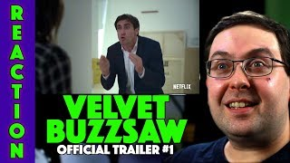 REACTION! Velvet Buzzsaw Trailer #1 - Jake Gyllenhaal Netflix Movie 2019