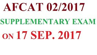 AFCAT 02/2017 SUPPLEMENTARY EXAM